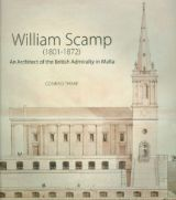 William Scamp (1801-1872) An Architect of the British Admiralty in Malta