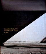 Modernist Malta: The Architectural Legacy