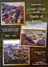 From the Great Siege to the Battle of Lepanto, 1565-1571
