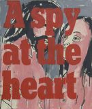 A Spy at the Heart, 2012